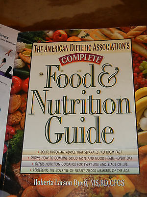 The American Dietetic Association's Complete Food and Nutrition Guide by ADA...