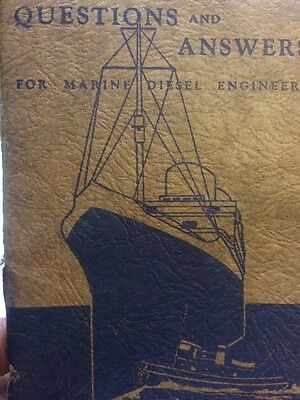 Questions and Answers for marine diesel engineers Vintage