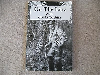 On The Line with Charles Dobbins  -  Trapping Book