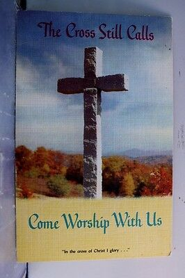 Christian Cross Still Calls Come Worship Postcard Old Vintage Card View Standard