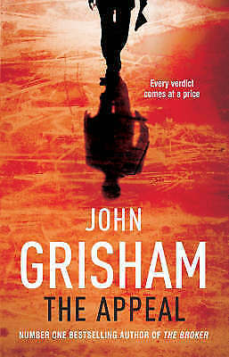 The Appeal by John Grisham (Hardback, 2008)