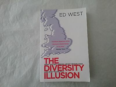 The Diversity Illusion by Ed West (pbk 2013) FREE SHIPPING