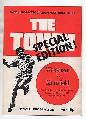 1976/77 WREXHAM v MANSFIELD TOWN 14th May 1977 programme Division Three SPECIAL