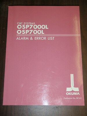 Okuma CNC Systems OSP7000L OSP700L Alarm and Error List 3rd Edition 3814-E-R2