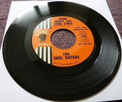 The Soul Sisters, Think About The Good Times/the Right Time, Sue Records Demo.