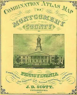 MONTGOMERY CO, PENNSYLVANIA 1877 landowners maps on CD