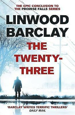 The Twenty-Three: (Promise Falls Trilogy Book 3), Barclay, Linwood, New