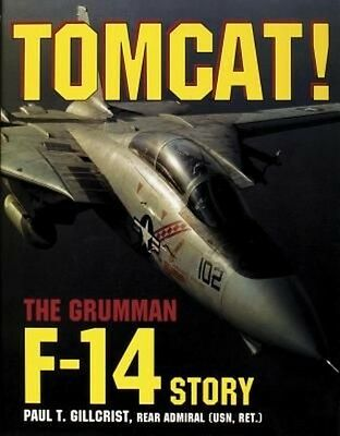 Tomcat! by Paul T. Gillcrist Hardcover Book (English)