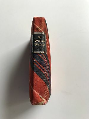 The Thistle Library Tartan Miniature Book ~ Sir William Wallace Hero of Scotland
