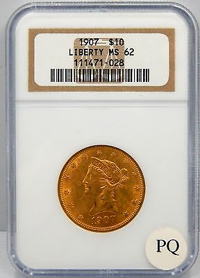 1907 $10 Liberty Head Gold Piece  - NGC Graded MS62 !!
