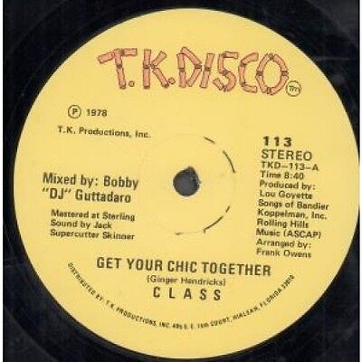 """CLASS (70'S DISCO) Get Your Chic Together 12"""" VINYL US Tk Disco 1978 2 Track"""