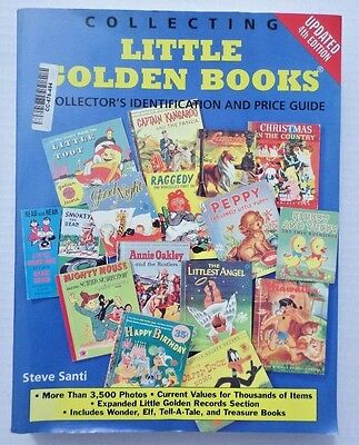 Collecting Little Golden Books 4Th Edition By Steve Santi Identification Guide