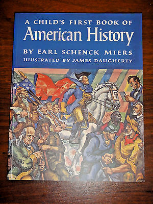 A Child's First Book of American History by Earle Schenk Miers EUC