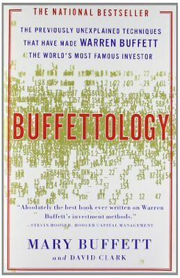 Buffettology: The Previously Unexplained Techniques That Have Made Warren Buffet