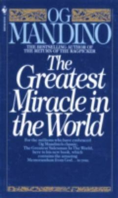 The Greatest Miracle in the World by Og Mandino (1983, Paperback)