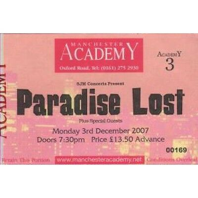 PARADISE LOST (UK GROUP) Manchester Academy 3Rd December 2007 TICKET UK 2007