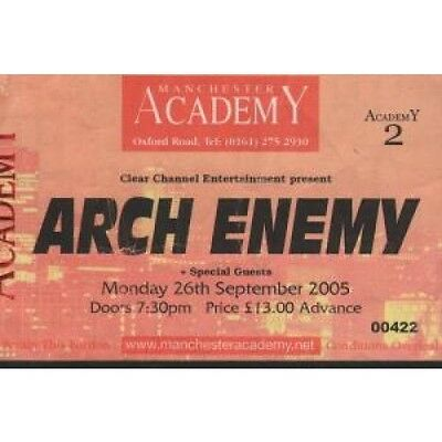 ARCH ENEMY Manchester Academy TICKET UK Clear Channel 2005 Used Ticket For Gig