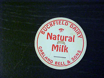 Vintage Milk Bottle Cap - Buckfield Dairy Natural Milk Garland Bell & Sons