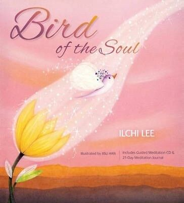 Bird of the Soul [With CD (Audio)] by Ilchi Lee Hardcover Book (English)