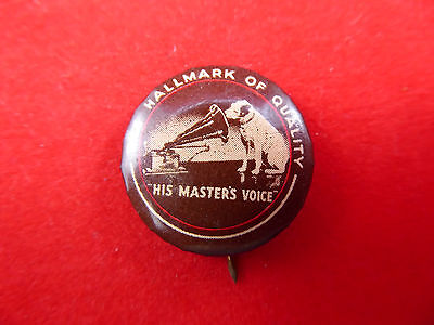 """Vintage His Masters Voice Badge, """"The Hallmark of Quality"""" Dog with Gramophone"""