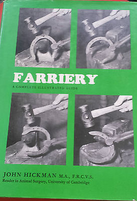 Farriery A Complete Guide by John Hickman
