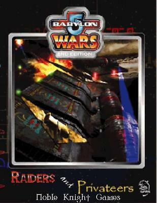 Agents of Gaming Babylon 5 Wars Raiders and Privateers SC VG
