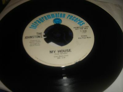 """JOHNSTONS My House 7"""" VINYL B/W Wherefore And The Why (T1530) US Tetragrammaton"""
