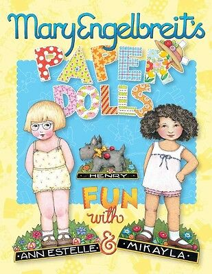 Mary Engelbreit's Paper Dolls: Fun with Ann Estelle and Mikayla by Mary Engelbre