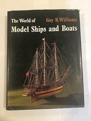 The World of Model Ships and Boats  by Guy R Williams