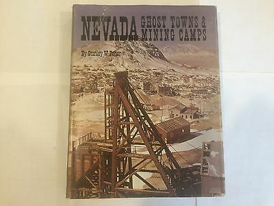 Nevada Ghost Towns & Mining Camps  by Stanley W. Paher