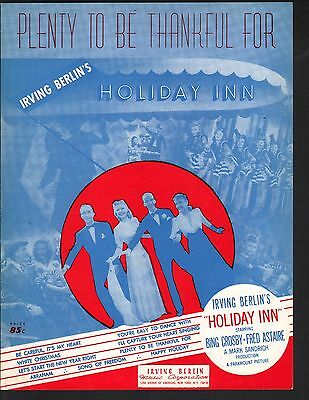 Plenty To Be Thankful For 1942 Holiday Inn Bing Crosby Fred Astaire Sheet Music