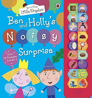 Ben and Holly's Little Kingdom: Ben and Holly's Noisy Surprise (Ben & Holly's Li