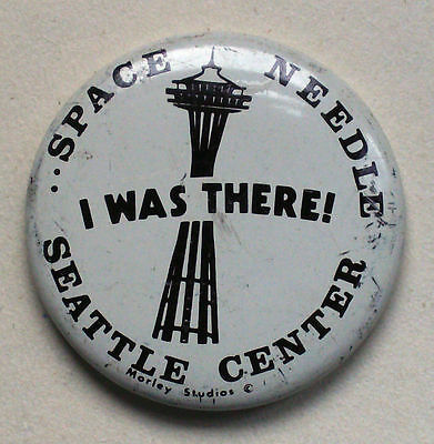 Vintage Seattle Space Needle Button - I was There!  Morley Studios