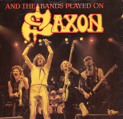 """SAXON - And the bands played on - UK7"""" 1981 P/S NWOBHM"""