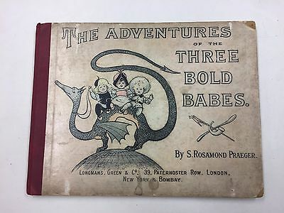 THE ADVENTURES OF THE THREE BOLD BABES by S ROSAMOND PRAEGER (1ST ED 1897)