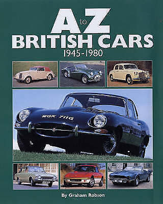 A-Z British Cars 1945-1980 by Robson, Graham | Hardcover Book | 9780954106393 |