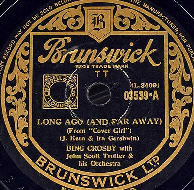 Schellackplatte 78rpm - Bing Crosby - Long Ago / Is You Is, Or Is You Ain't