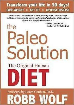 The Paleo Solution, Good Condition Book, Robb Wolf, ISBN 9780982565841