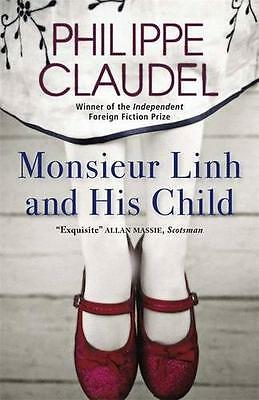 Monsieur Linh and His Child by Philippe Claudel | Paperback Book | 9780857050991