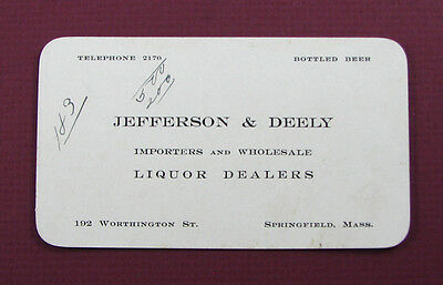 #36 - old ca 1900 SPRINGFIELD, MA WHISKEY LIQUOR business card JEFFERSON & DEELY