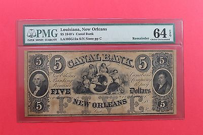1840's $5 Canal Bank of Louisiana New Orleans Remainder Obsolete Note PMG 64 EPQ