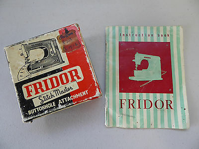 Vintage FRIDOR Stitch Master Buttonhole Attachment In Box + Instruction Book 50s