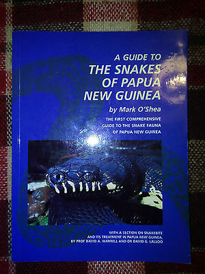 A guide to the snakes of Papua New Guinea SIGNED by Mark O'Shea! Rare copy