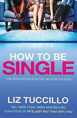 How to be Single, Tuccillo, Liz, New