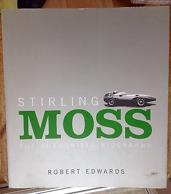 Stirling Moss Biography. Excellent Quality Book. 2002 Edition.