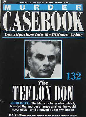 Murder Casebook Issue 132 - The Teflon Don, John Gotti