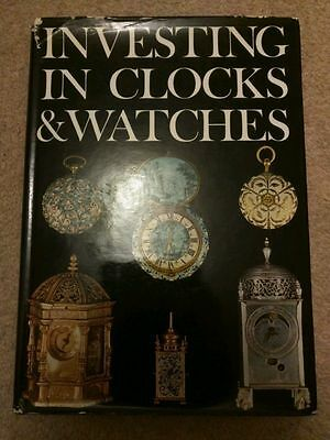 Investing in Clocks and Watches by P.W. Cumhaill - hardback book