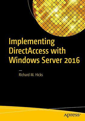 Implementing DirectAccess with Windows Server 2016 | Richard ... 9781484220580