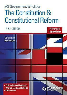 The Constitution and Constitutional Reform Advanced Topic Master by Nick...