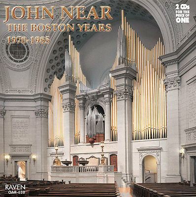 John Near: The Boston Years 2-CD set, Aeolian-Skinner 237 ranks, Mother Church